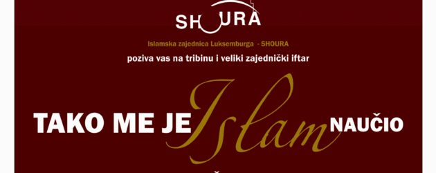Velika tribina i kolektivni iftar 3. juna u Luksemburgu: Gostuju dr. Šefik Kurdić i Semin Rizvić