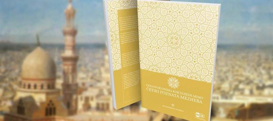 """Novo u izdanju Instituta IREDI: """"Odgovor onima koji slijede mimo četiri poznata mezheba"""", autora Ibn Redžeba el-Hanbelija"""